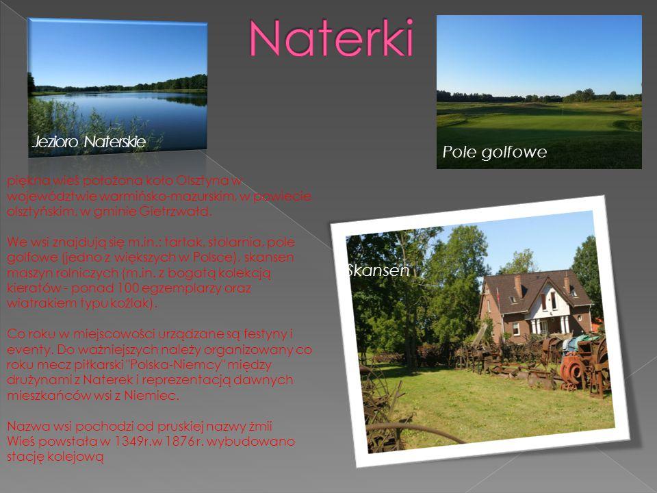 Naterki Jezioro Naterskie Pole golfowe Skansen