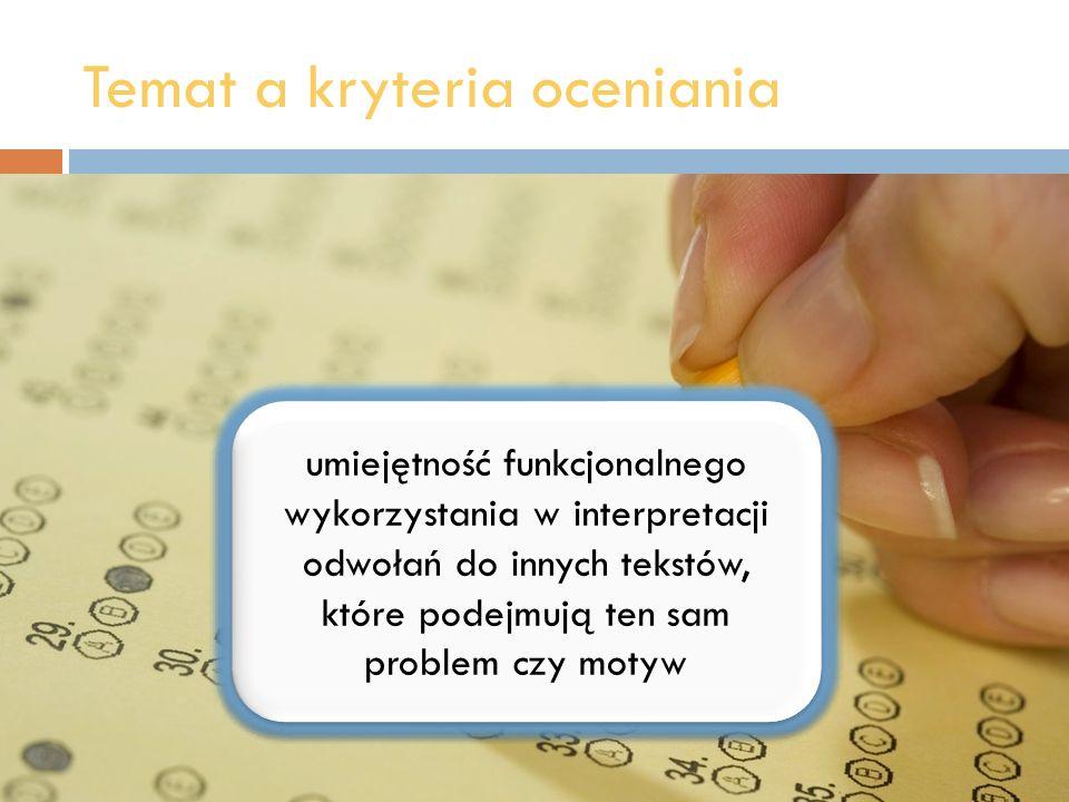 Temat a kryteria oceniania