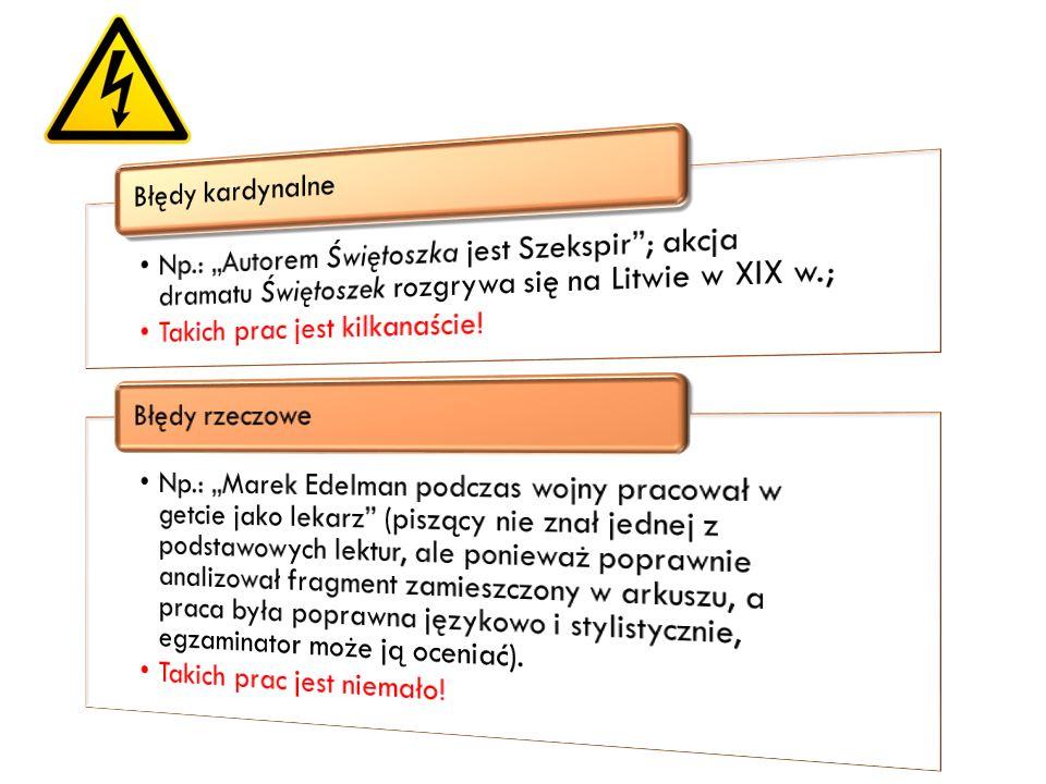 """Np.: """"Autorem Świętoszka jest Szekspir ; akcja dramatu Świętoszek rozgrywa się na Litwie w XIX w.;"""