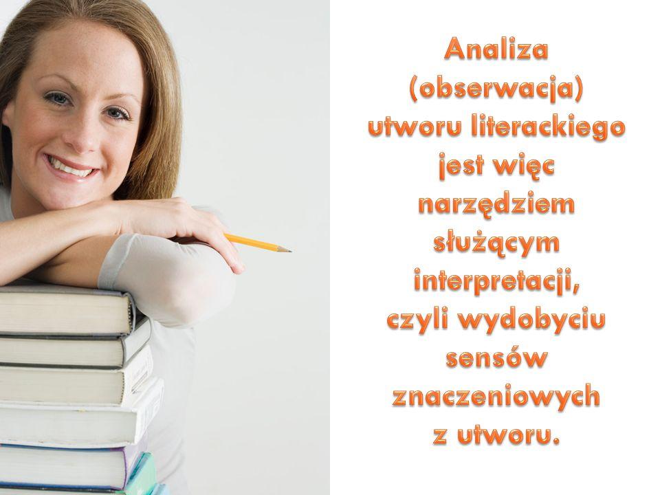 Analiza (obserwacja) utworu literackiego