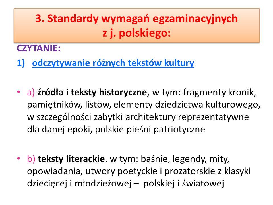 3. Standardy wymagań egzaminacyjnych z j. polskiego:
