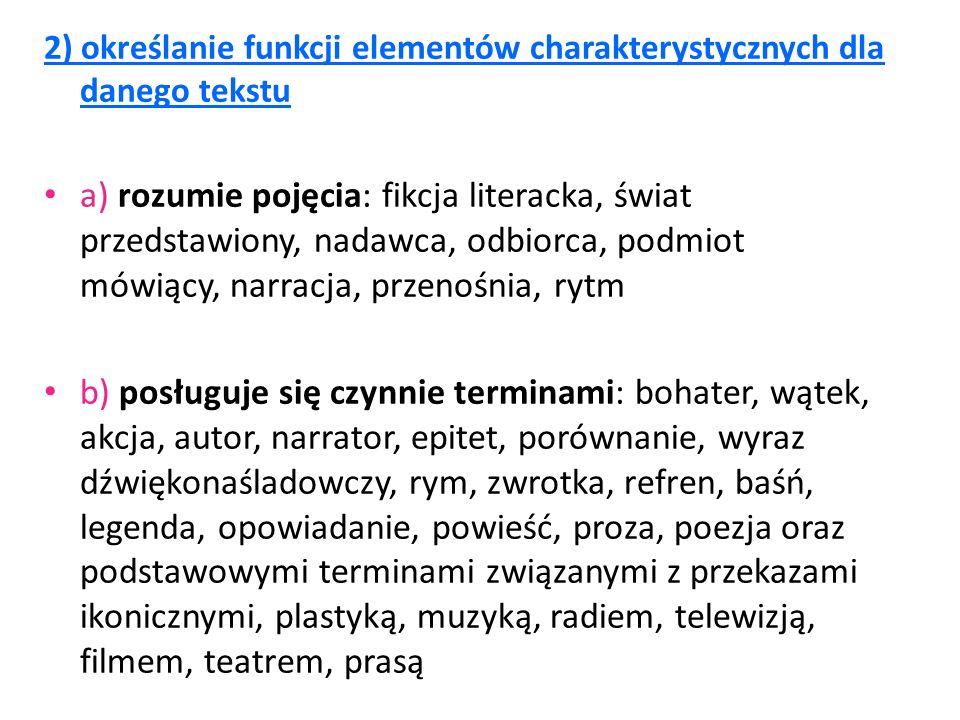2) określanie funkcji elementów charakterystycznych dla danego tekstu