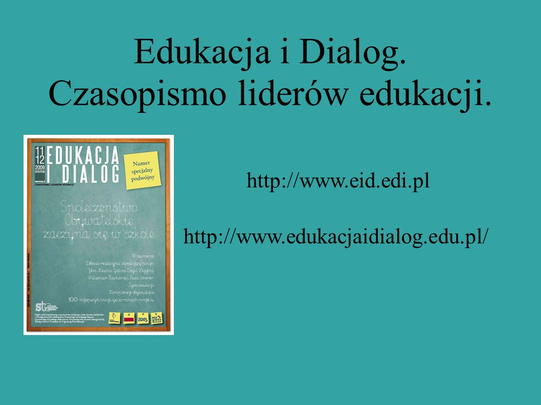 Edukacja i Dialog. Czasopismo liderów edukacji.