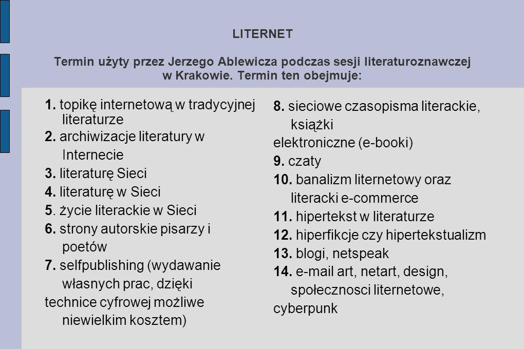 1. topikę internetową w tradycyjnej literaturze