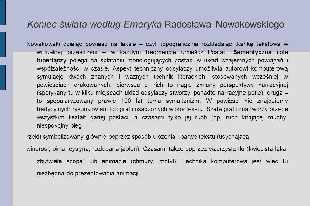 Koniec świata według Emeryka Radosława Nowakowskiego