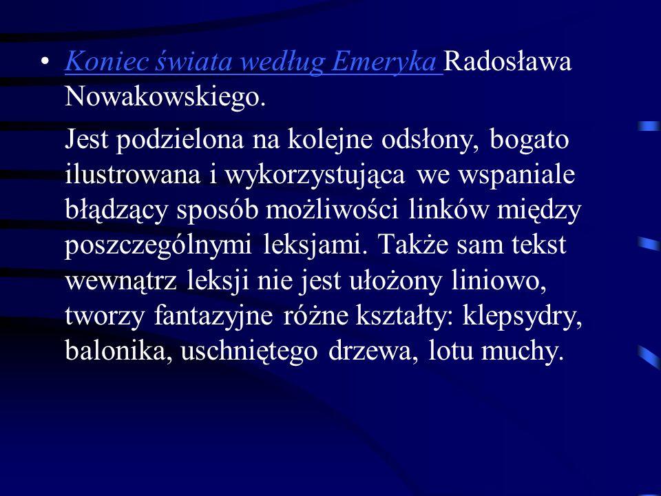 Koniec świata według Emeryka Radosława Nowakowskiego.