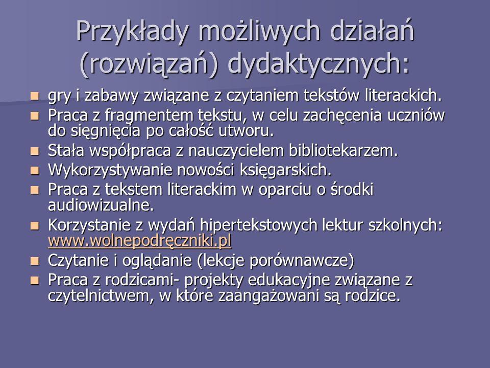 Przykłady możliwych działań (rozwiązań) dydaktycznych: