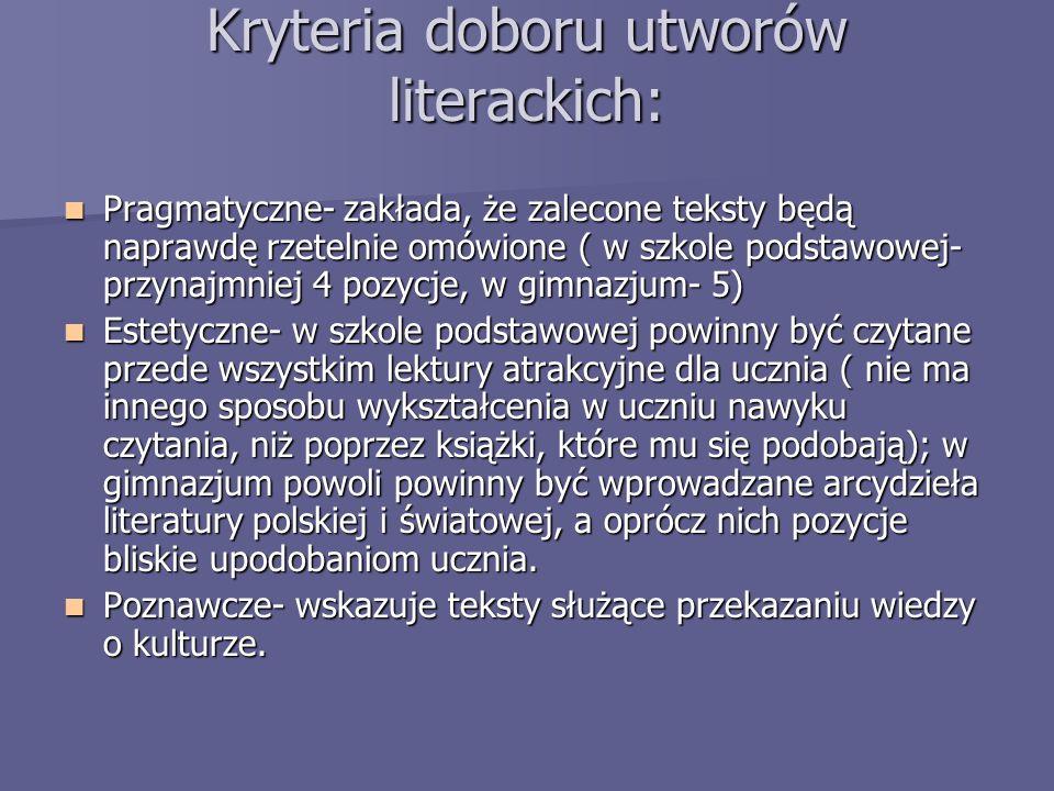 Kryteria doboru utworów literackich:
