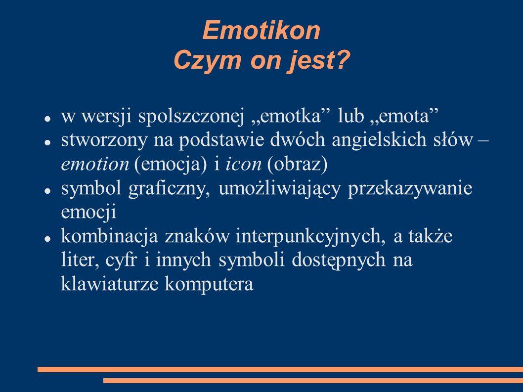 """Emotikon Czym on jest w wersji spolszczonej """"emotka lub """"emota"""