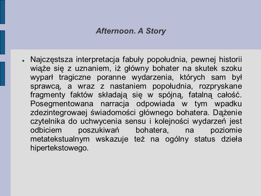 Afternoon. A Story