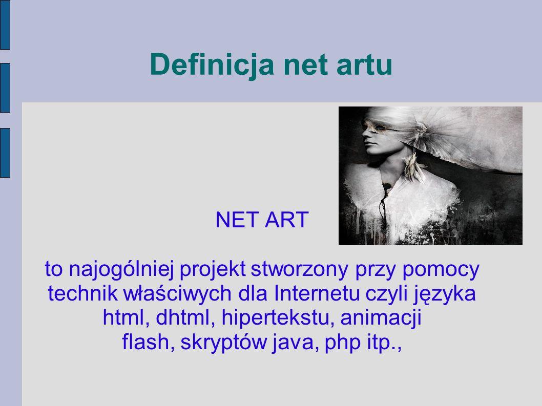 Definicja net artu NET ART