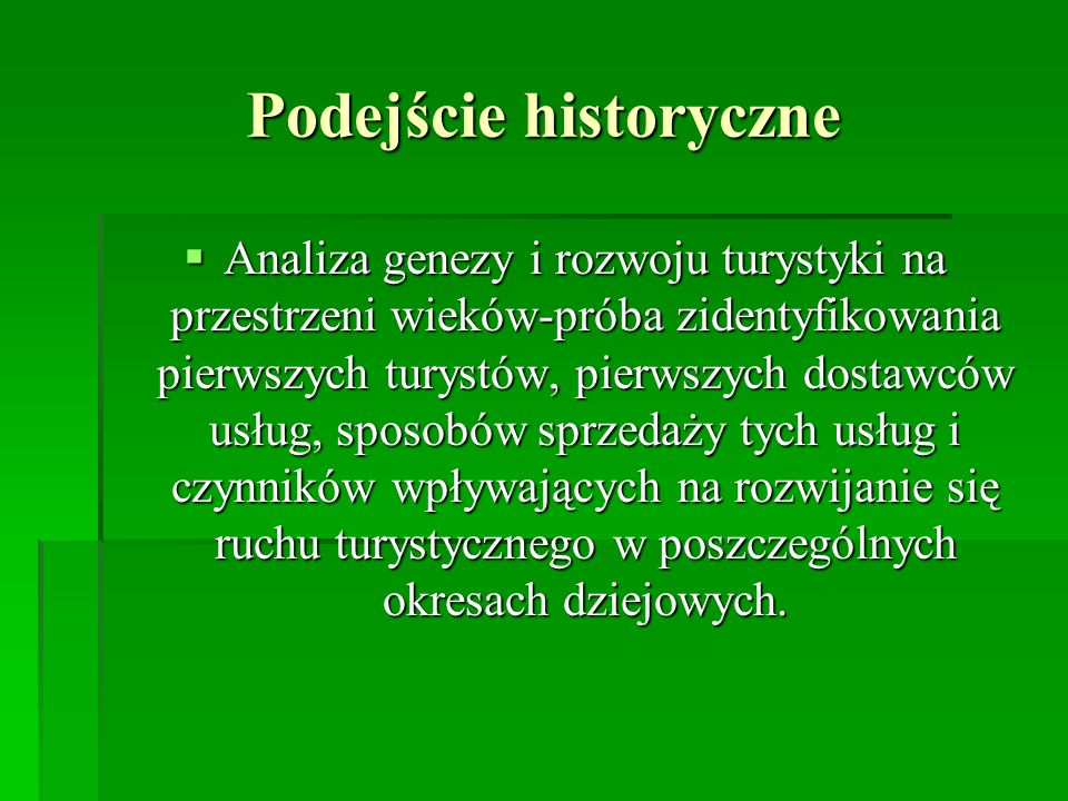 Podejście historyczne