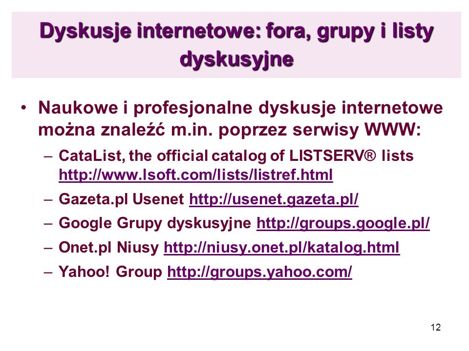 Dyskusje internetowe: fora, grupy i listy dyskusyjne