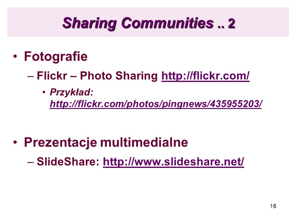 Sharing Communities .. 2 Fotografie Prezentacje multimedialne