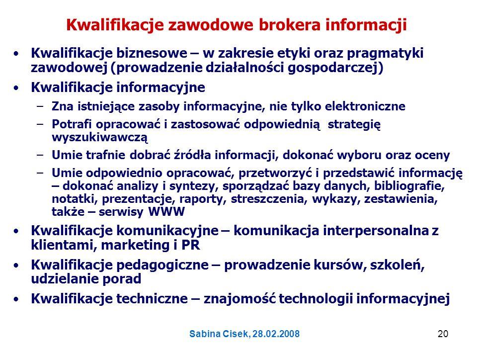 Kwalifikacje zawodowe brokera informacji