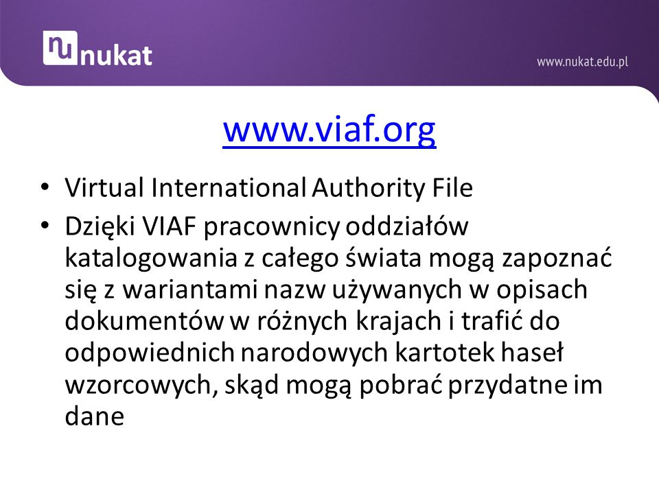 www.viaf.org Virtual International Authority File