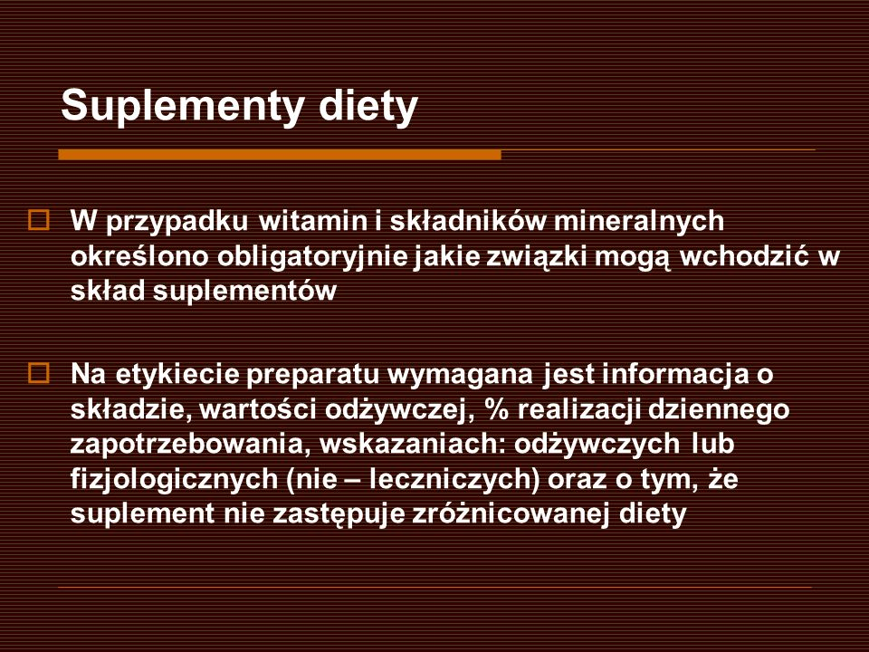 W przypadku witamin i składników mineralnych określono obligatoryjnie jakie związki mogą wchodzić w skład suplementów