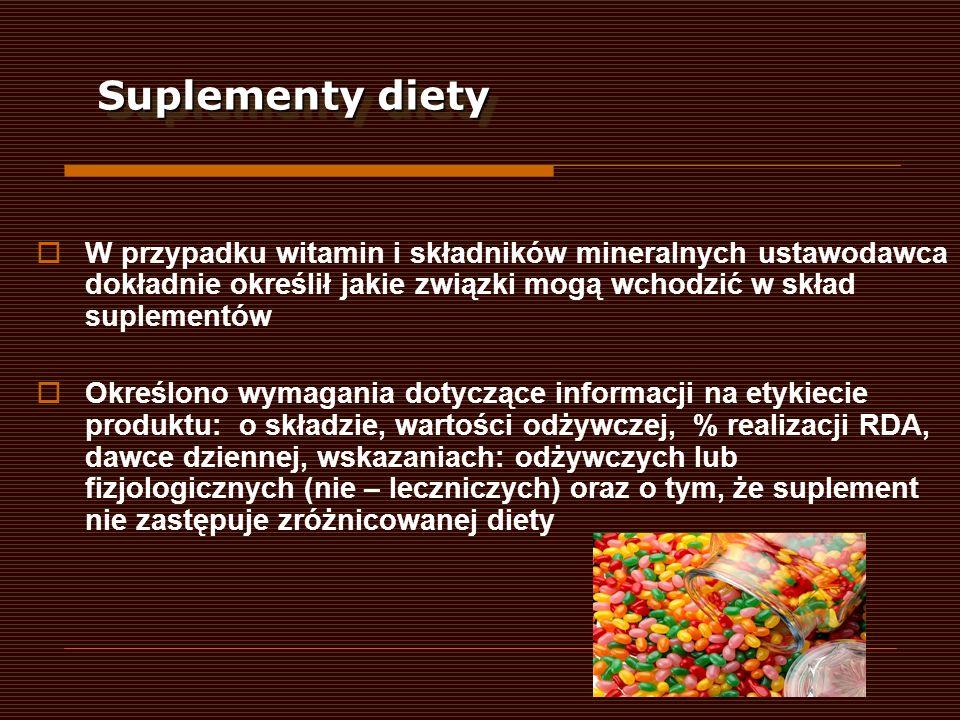 Suplementy diety W przypadku witamin i składników mineralnych ustawodawca dokładnie określił jakie związki mogą wchodzić w skład suplementów.