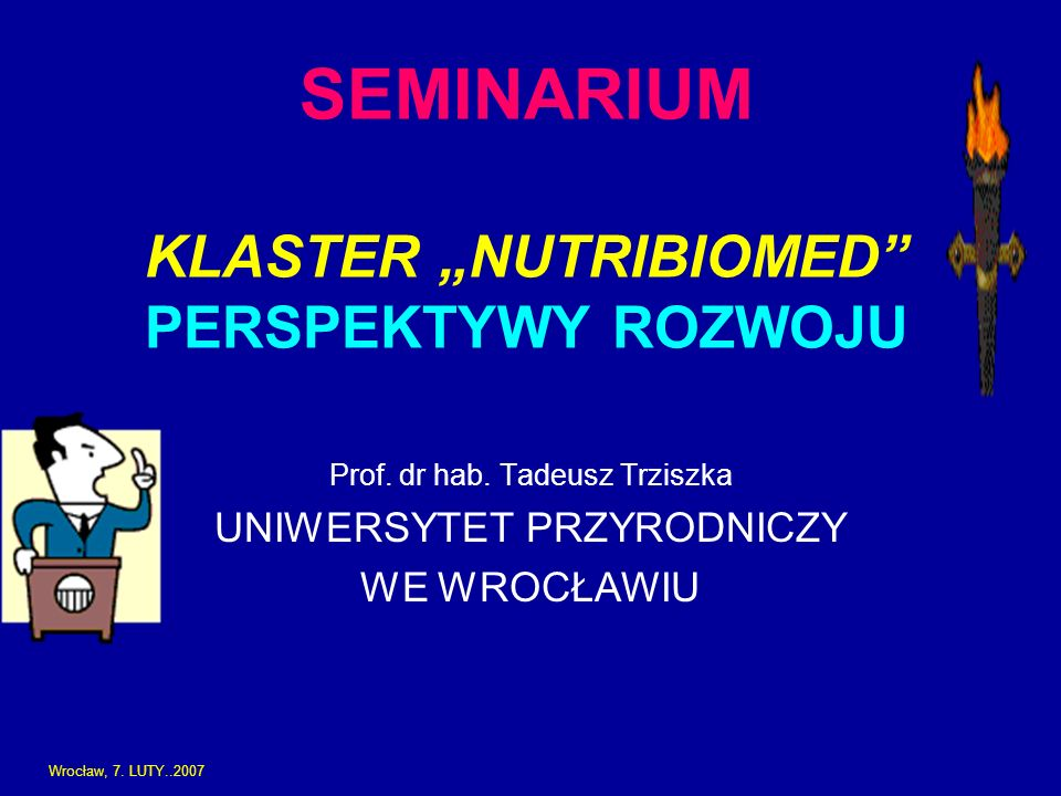 "SEMINARIUM KLASTER ""NUTRIBIOMED PERSPEKTYWY ROZWOJU"