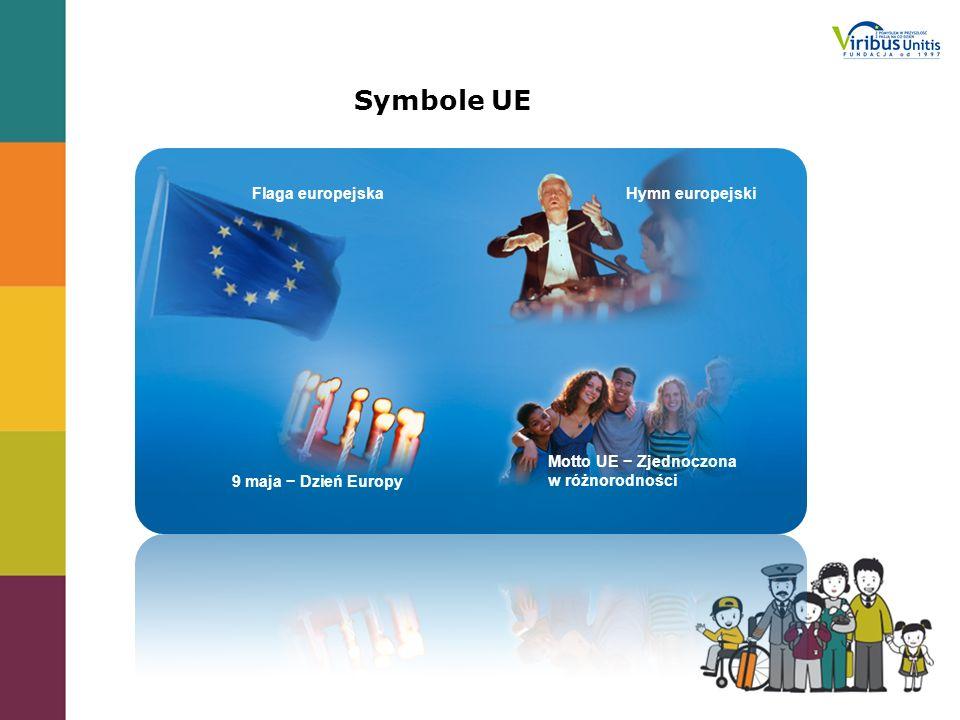 Symbole UE Flaga europejska Hymn europejski Motto UE − Zjednoczona