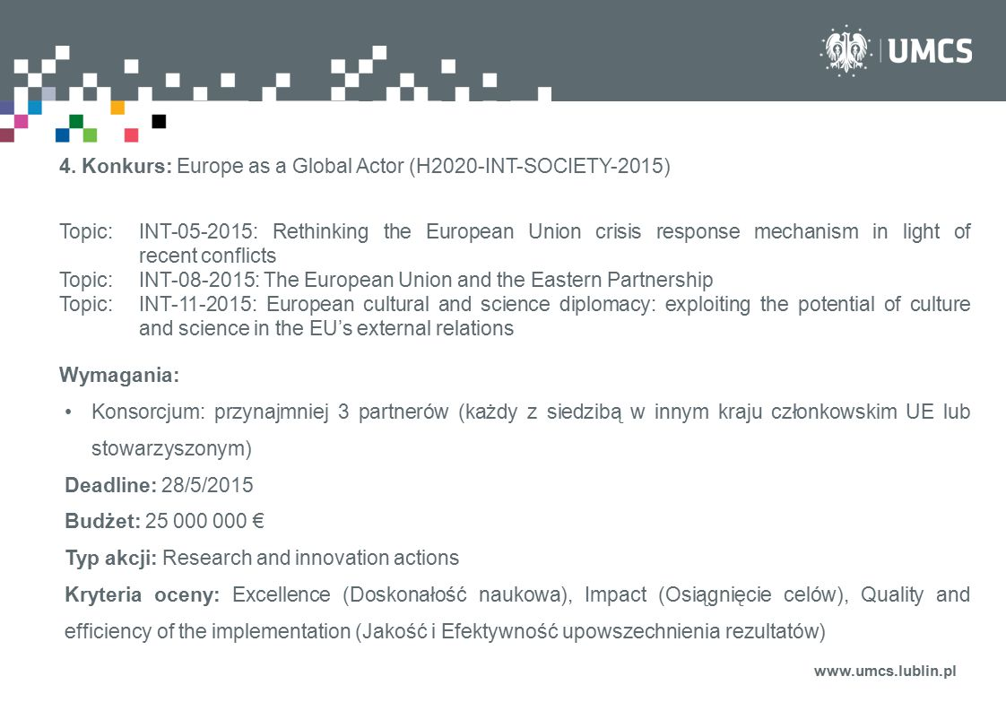 4. Konkurs: Europe as a Global Actor (H2020-INT-SOCIETY-2015)
