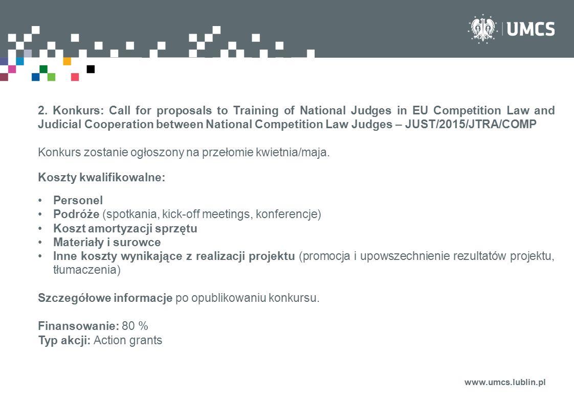 Konkurs zostanie ogłoszony na przełomie kwietnia/maja.
