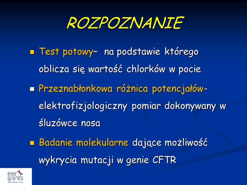 ROZPOZNANIE Test potowy– na podstawie którego oblicza się wartość chlorków w pocie.
