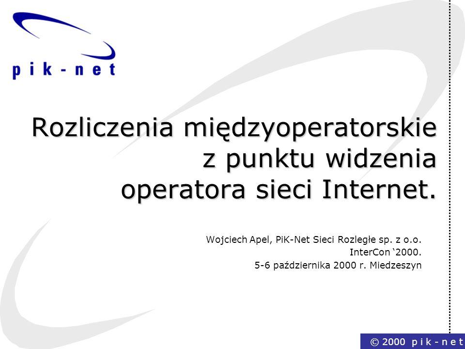 Rozliczenia międzyoperatorskie z punktu widzenia operatora sieci Internet.