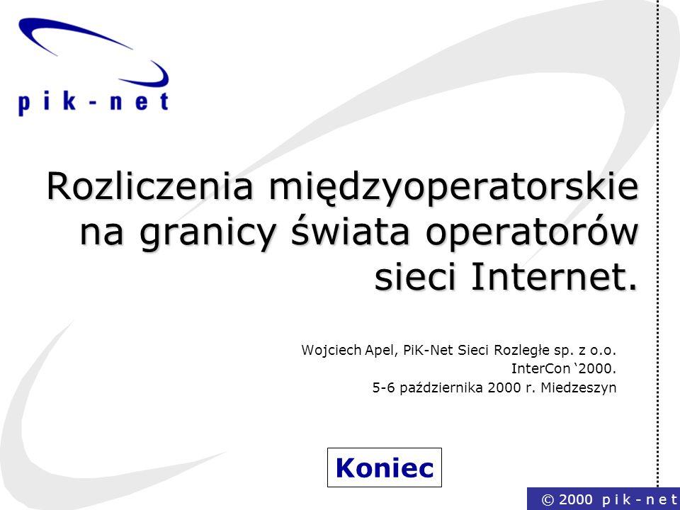Rozliczenia międzyoperatorskie na granicy świata operatorów sieci Internet.