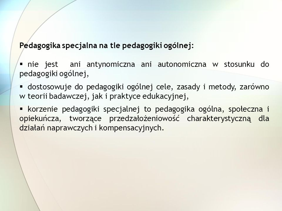Pedagogika specjalna na tle pedagogiki ogólnej: