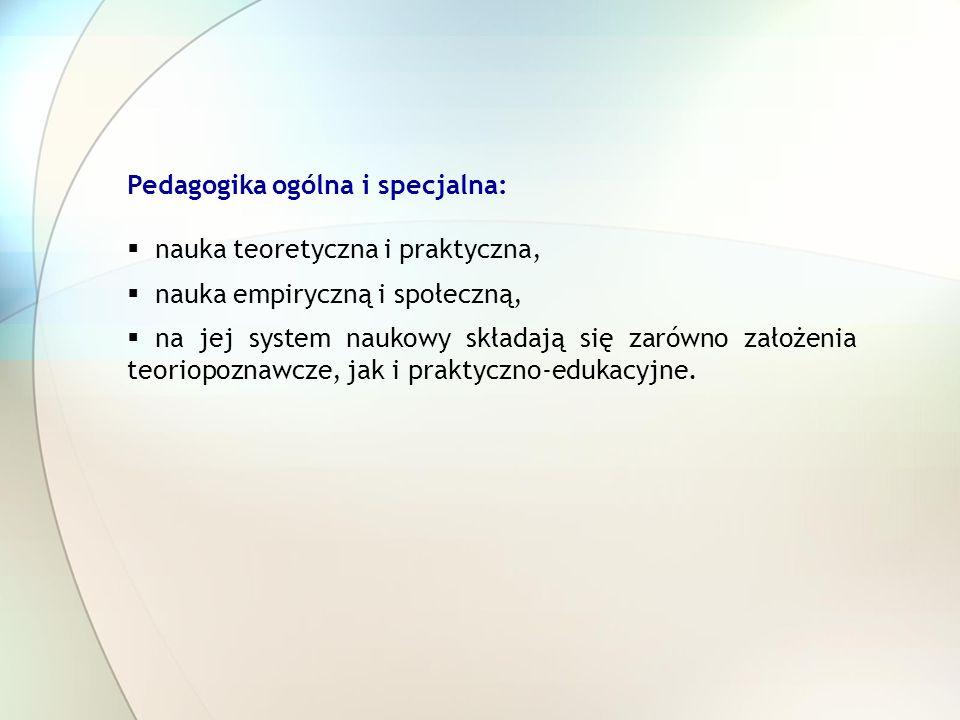 Pedagogika ogólna i specjalna: