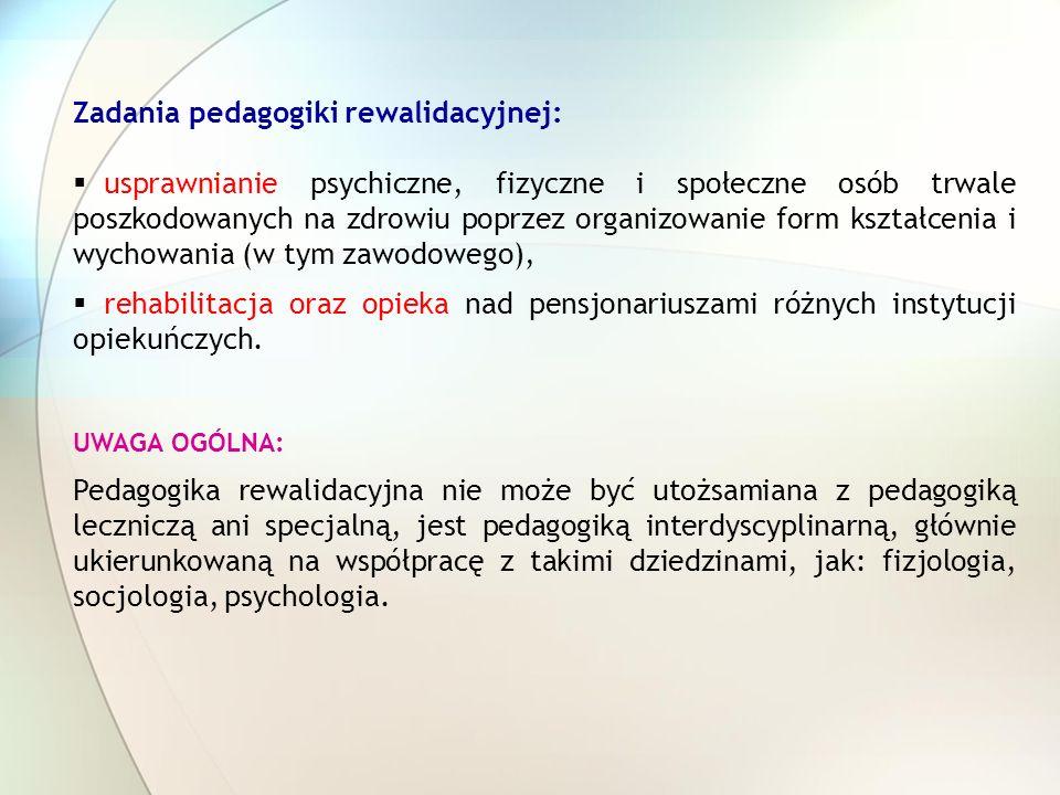 Zadania pedagogiki rewalidacyjnej:
