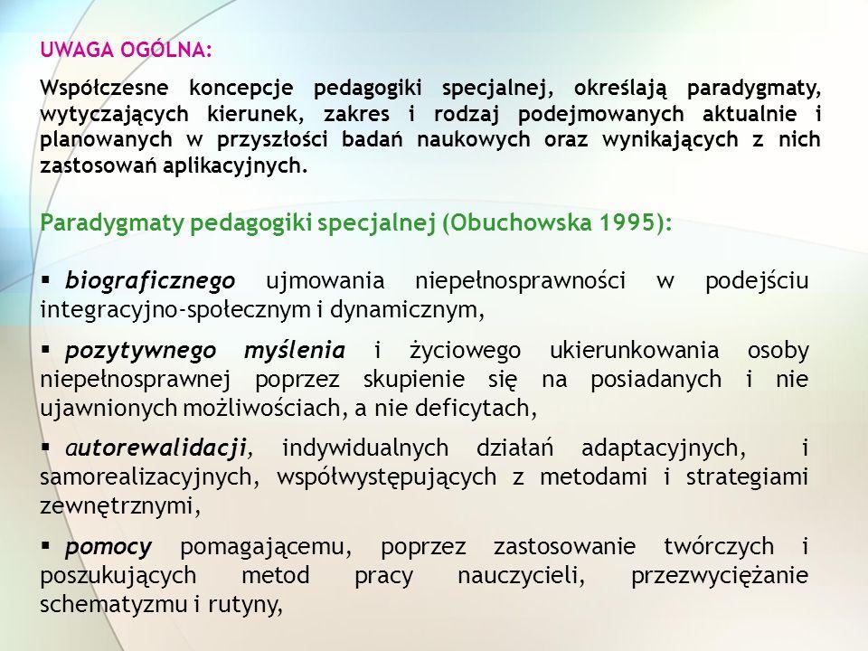 Paradygmaty pedagogiki specjalnej (Obuchowska 1995):