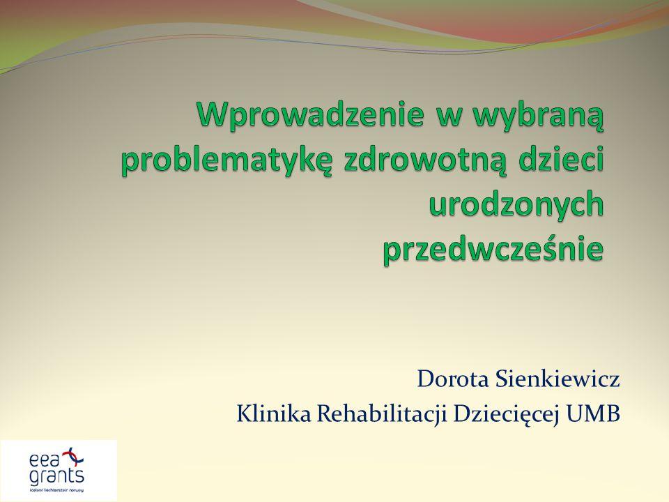 Dorota Sienkiewicz Klinika Rehabilitacji Dziecięcej UMB