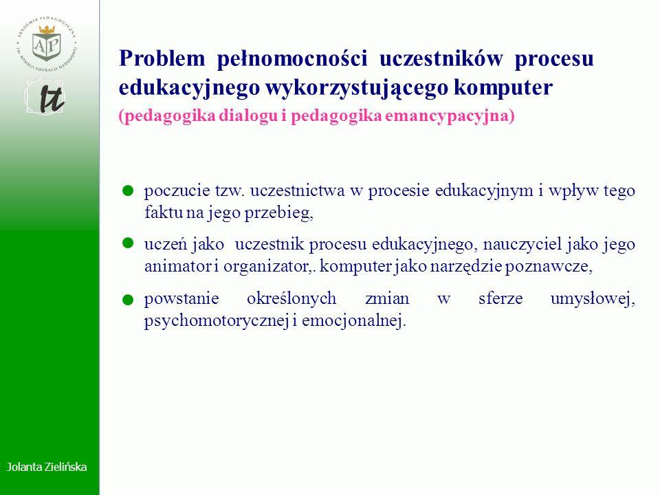Problem pełnomocności uczestników procesu edukacyjnego wykorzystującego komputer