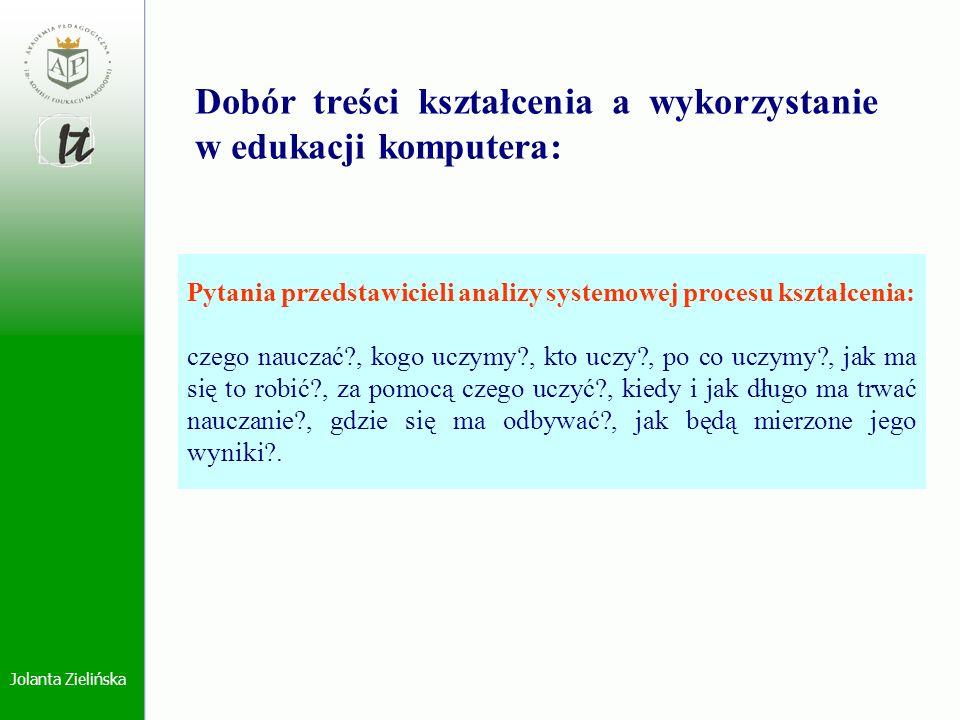 Pytania przedstawicieli analizy systemowej procesu kształcenia: