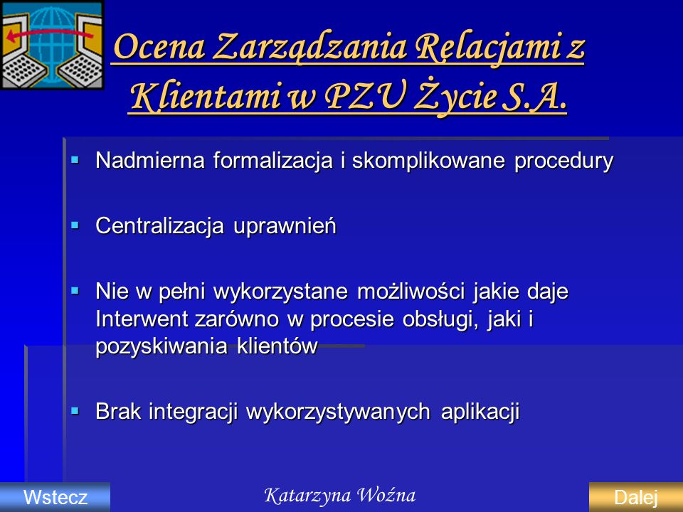 Ocena Zarządzania Relacjami z Klientami w PZU Życie S.A.