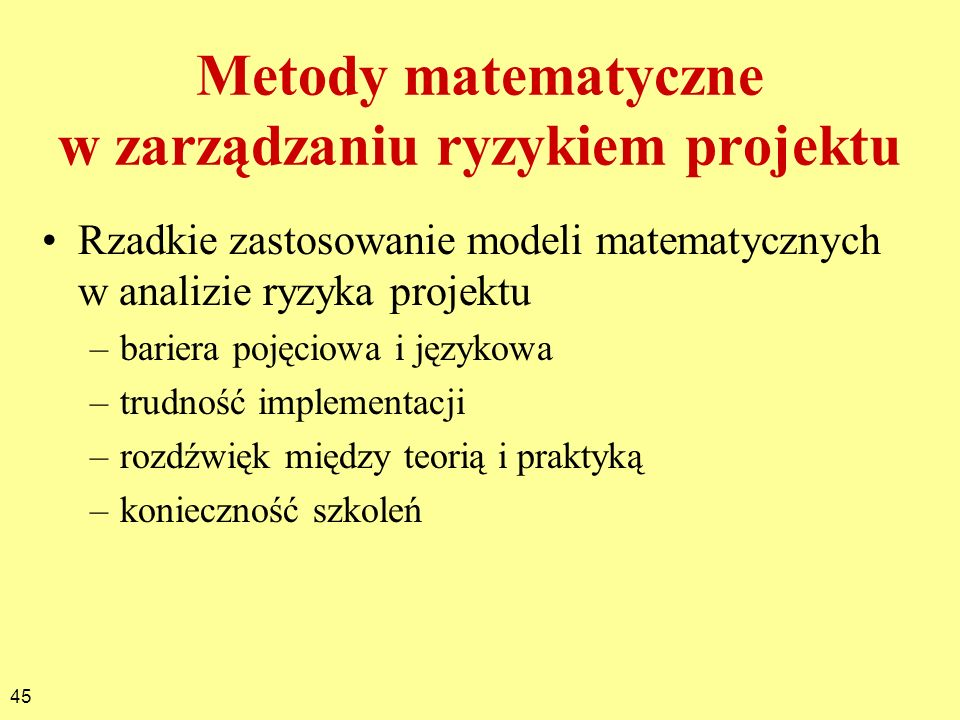 Metody matematyczne w zarządzaniu ryzykiem projektu