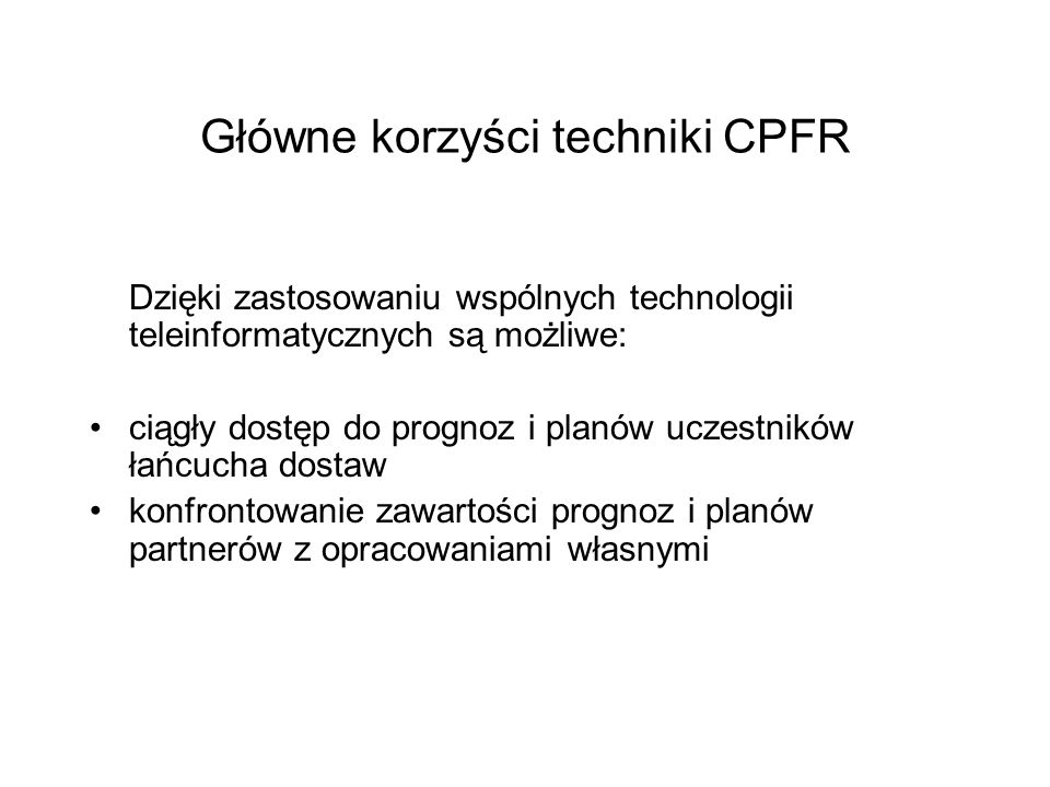Główne korzyści techniki CPFR