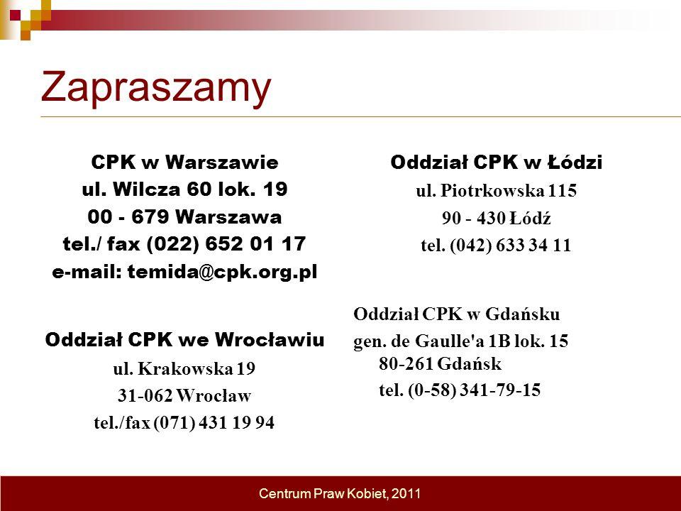 Zapraszamy CPK w Warszawie ul. Wilcza 60 lok. 19 00 - 679 Warszawa tel./ fax (022) 652 01 17 e-mail: temida@cpk.org.pl