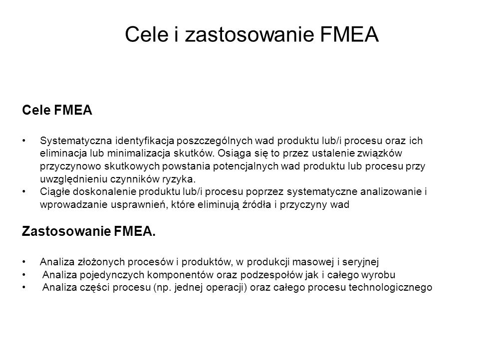 Cele i zastosowanie FMEA
