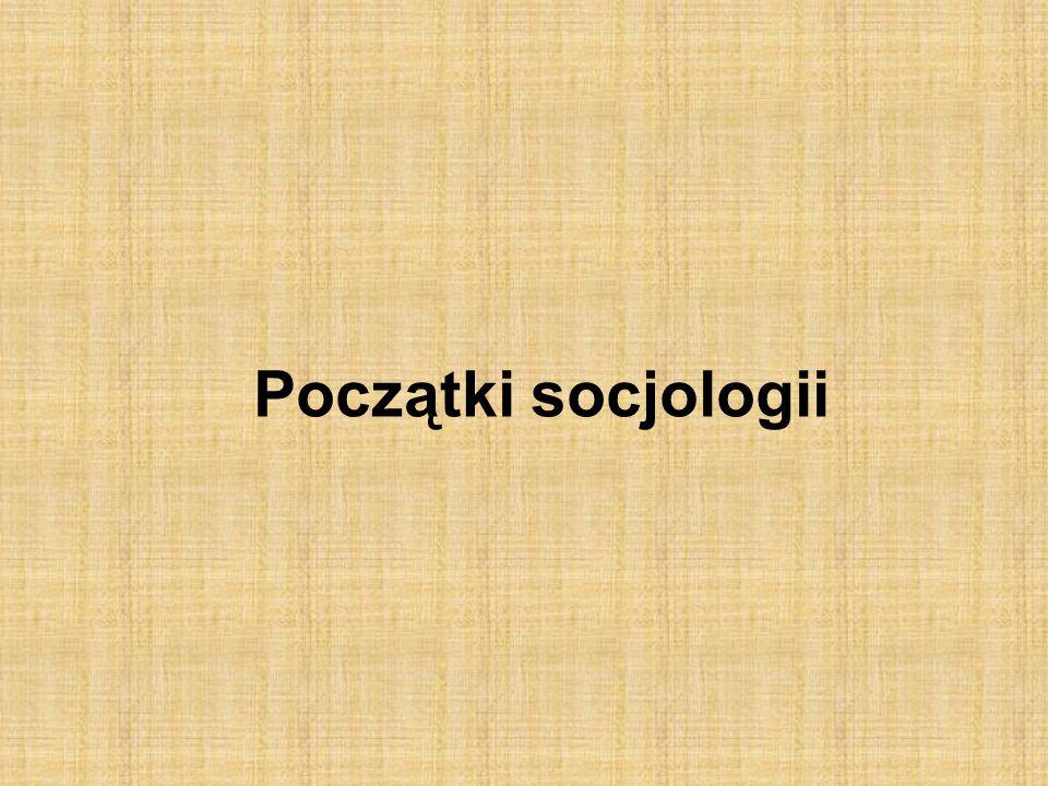 Początki socjologii