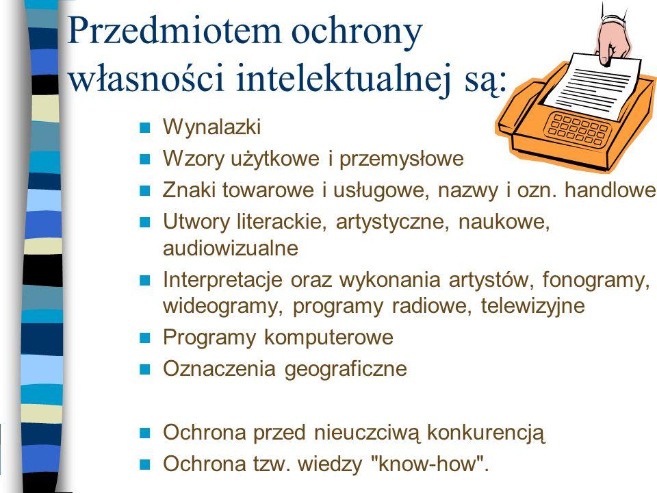 Przedmiotem ochrony własności intelektualnej są: