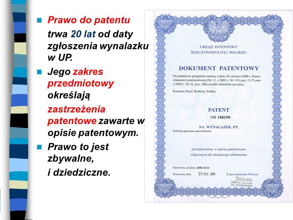 Prawo do patentu trwa 20 lat od daty zgłoszenia wynalazku w UP. Jego zakres przedmiotowy określają.
