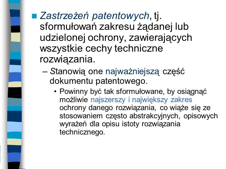 Zastrzeżeń patentowych, tj