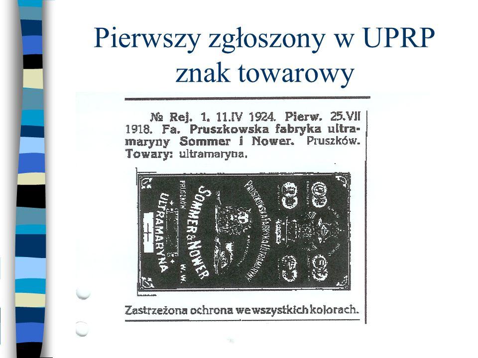 Pierwszy zgłoszony w UPRP znak towarowy