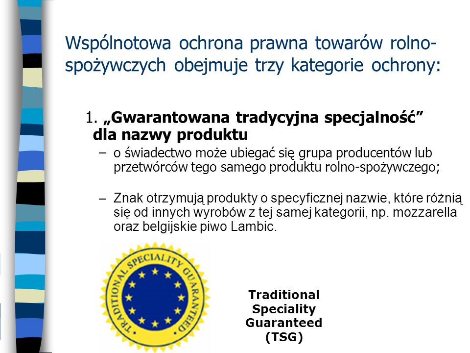 Traditional Speciality Guaranteed (TSG)