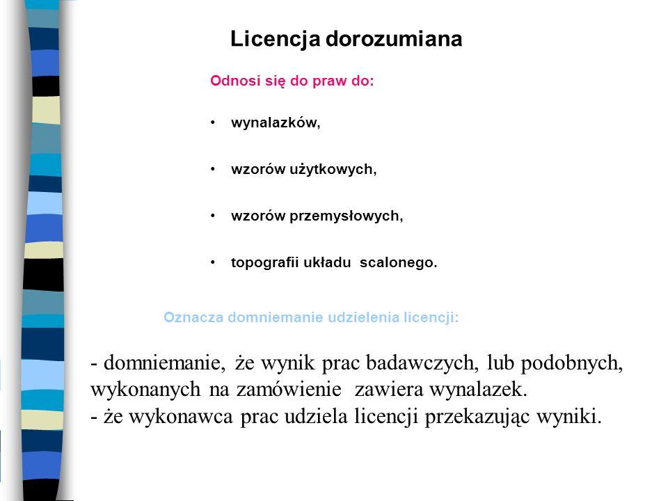 - że wykonawca prac udziela licencji przekazując wyniki.