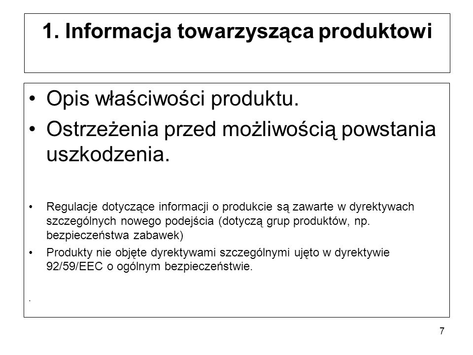 1. Informacja towarzysząca produktowi