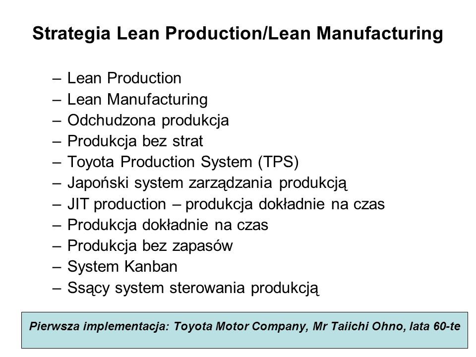 Strategia Lean Production/Lean Manufacturing